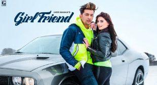 Jass Manak Song Girlfriend – LyricsBELL