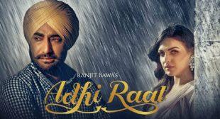 Adhi Raat Lyrics by Ranjit Bawa