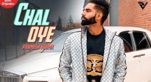 CHAL OYE LYRICS | Parmish Verma – LyricsBuzzer
