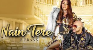 NAIN TERE LYRICS – B Praak | Watch video – LyricsBuzzer
