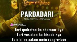 PARDADARI LYRICS – Atif Aslam, Abida Parveen   Bazm-e-Rang Chapter 1