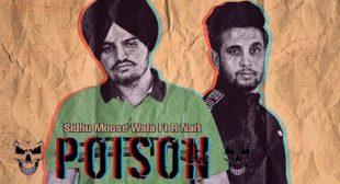 Sidhu Moose Wala – Poison Lyrics | R-Nait – Punjabi song – LyricsBuzzer