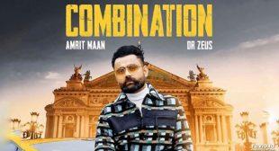 Combination Lyrics – Amrit Maan