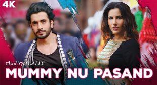Mummy Nu Pasand Lyrics in Punjabi