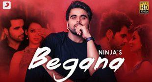 Begana Lyrics – Ninja