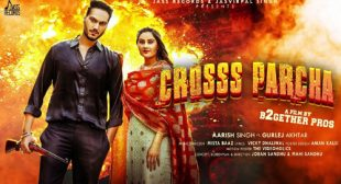 Aarish Singh's New Song Cross Parcha