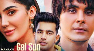Gal Sun Lyrics – Jass Manak