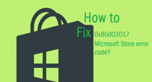 How to Fix 0x80d02017 Microsoft Store error code?