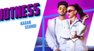 Hotness Lyrics – Karan Sehmbi