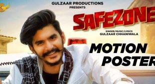 Safezone – Gulzaar Chhaniwala