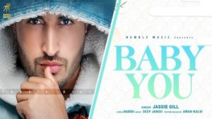 BABY YOU – Jassi Gill