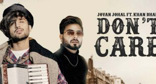 Don't Care Lyrics – Jovan Johal