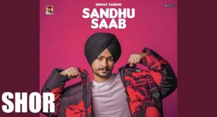 Shor Lyrics – Himmat Sandhu