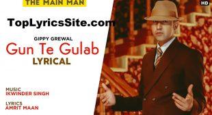 Gun Te Gulab Lyrics – Gippy Grewal – TopLyricsSite.com