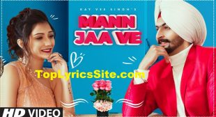Mann Ja Ve Lyrics – Kay Vee Singh – TopLyricsSite.com