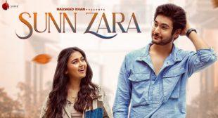 Sunn Zara Song Lyrics – Jalraj
