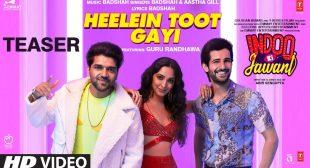 हीलीन टुट गेइ Heelein Toot Gayi Lyrics In Hindi – Badshah & Guru Randhawa » LyricsSilk.com