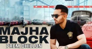 Majha Block – Prem Dhillon