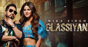 Glassiyan Lyrics – Mika Singh