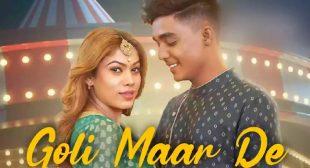 Goli Maar De Lyrics