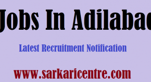 Jobs in Adilabad Employment News