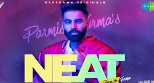 Neat – Parmish Verma