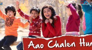 Aao Chalen Hum Lyrics – Hungama 2